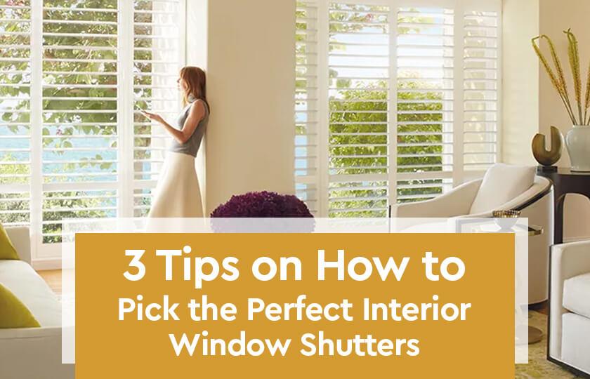 3-Tips-to- Buy- Interior- Window- Shutters