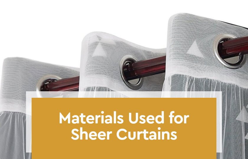 Materials Used for Sheer Curtains