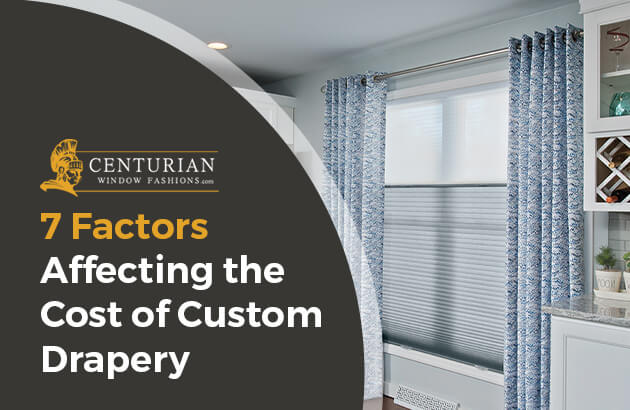 7 Factors Affecting the Cost of Custom Drapery
