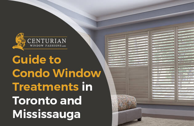 Condo Window Treatments in Toronto