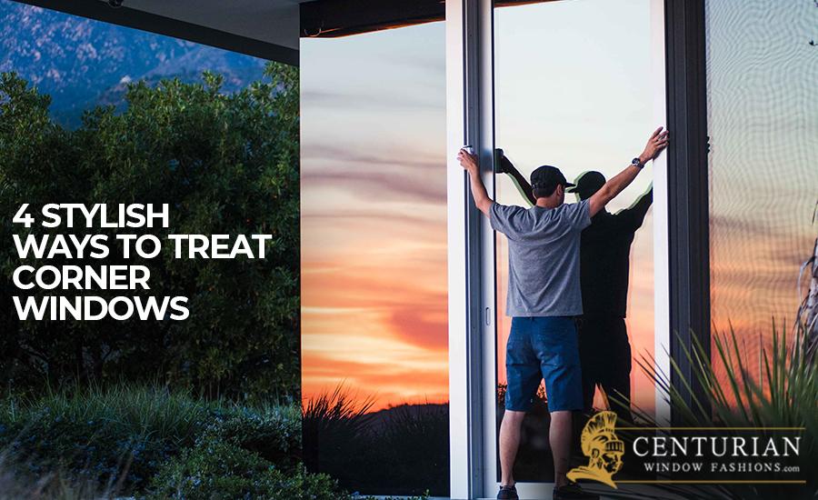 4 Stylish Ways to Treat Corner Windows