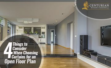 4 Things to Consider When Choosing Curtains for an Open Floor Plan