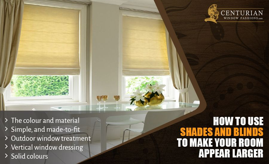 How to Use Shades and Blinds to Make Your Room Appear Larger 02