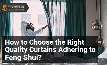 Quality Curtains with Feng Shui Tips