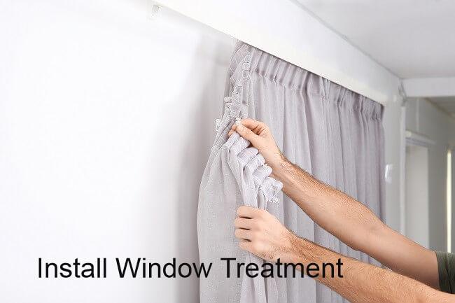 Install Window Treatment